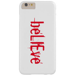 Coque iPhone 6 Plus Barely There croyez