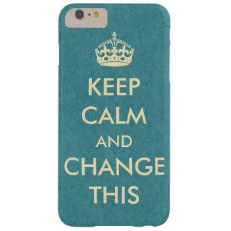 Coque iPhone 6 Plus Barely There Faites vos propres garder le calme