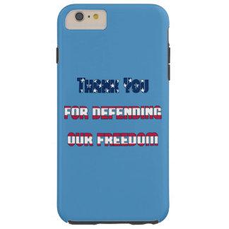 Coque iPhone 6 Plus Tough Merci pour défendre notre liberté