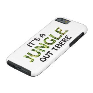 Coque iPhone 6 Tough C'est UNE JUNGLE LÀ