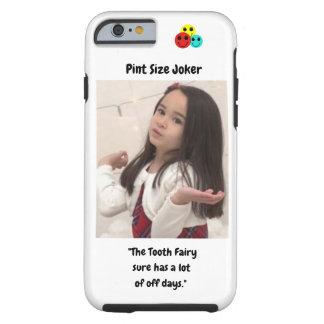 Coque iPhone 6 Tough Joker de taille de pinte : Fée de dent et outre