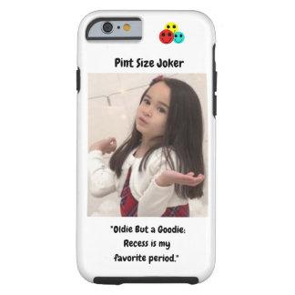 Coque iPhone 6 Tough Joker de taille de pinte : Le renfoncement est ma