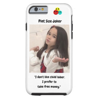 Coque iPhone 6 Tough Joker de taille de pinte : Travail des enfants et