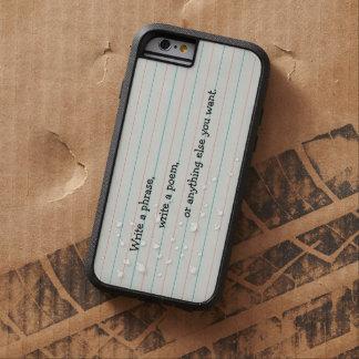Coque iPhone 6 Tough Xtreme Écrivez n'importe quoi que vous voulez sur le