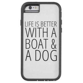 Coque iPhone 6 Tough Xtreme La vie est meilleure avec un cas de téléphone de