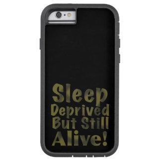 Coque iPhone 6 Tough Xtreme Sommeil déshérité mais encore vivant dans des