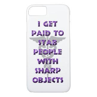 Coque iPhone 7 Je deviens payé pour poignarder des personnes avec