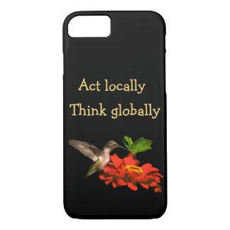 Coque iPhone 7 L'acte localement pensent globalement l'iPhone 8/7