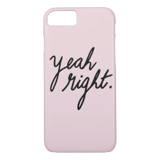 Coque iPhone 7 OUAIS JUSTE girly impertinent drôle