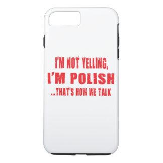 Coque iPhone 7 Plus Je NE HURLE PAS, je suis un POLI QUI EST COMMENT