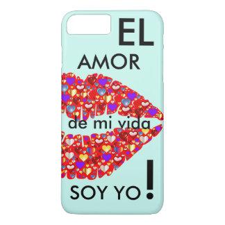 Coque iPhone 7 Plus «L'amour de ma vie je suis ! «