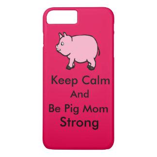 Coque iPhone 7 Plus Maintenez calme, soyez la maman de porc forte,
