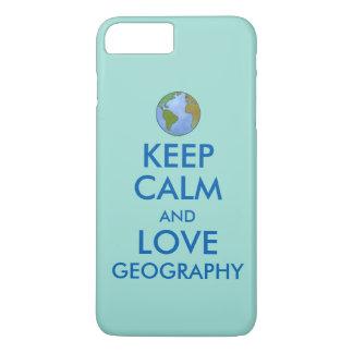 Coque iPhone 7 Plus Maintenez le calme et la géographie d'amour