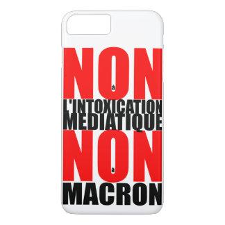 Coque iPhone 7 Plus Non IP de MACRON d'à du l'INTOXICATION MEDIATIQUE