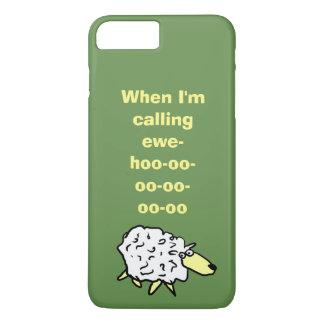 Coque iPhone 7 Plus Quand je vous appelle -hoo-oo-oo-oo-oo-oo
