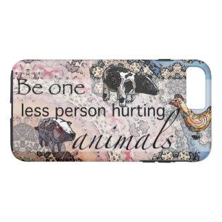Coque iPhone 7 Plus Soyez un moins de personne blessant des animaux