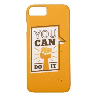 Coque iPhone 7 Vous pouvez le faire