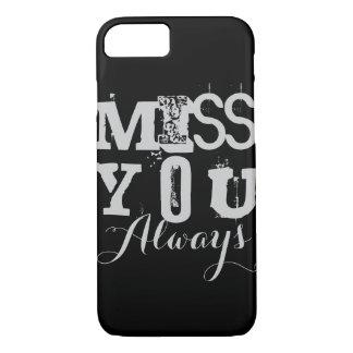 Coque iPhone 8/7 Cas de l'iPhone 7 de Mlle You Always