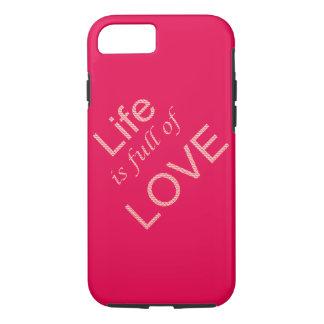 Coque iPhone 8/7 La vie est pleine de l'amour