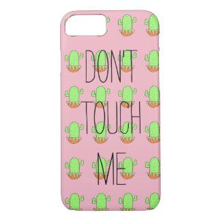 Coque iPhone 8/7 le cas de l'iPhone 7 ne me touchent pas