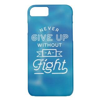 Coque iPhone 8/7 N'abandonnez jamais
