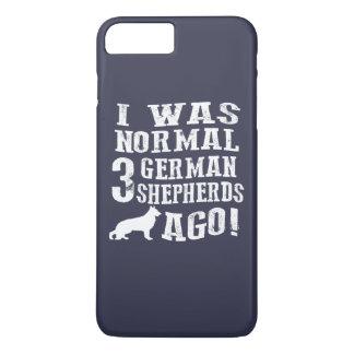 Coque iPhone 8 Plus/7 Plus J'étais normale il y a 3 bergers allemands