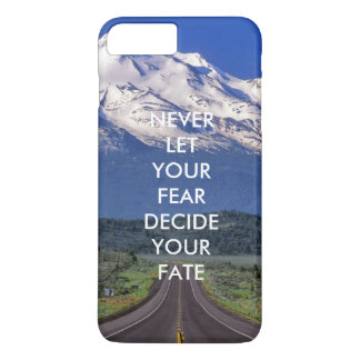 Coque iPhone 8 Plus/7 Plus Ne laissez jamais votre crainte décider votre