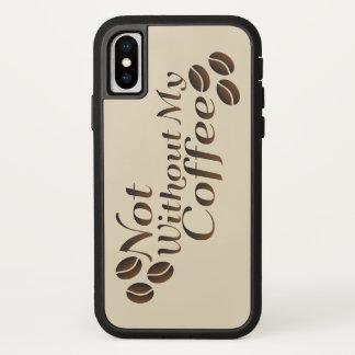 Coque iPhone X Pas sans mon café