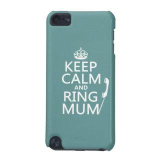 Coque iPod Touch 5G Gardez la maman de calme et d'anneau - toutes les