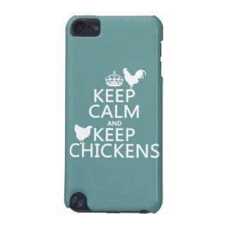 Coque iPod Touch 5G Maintenez calme et gardez les poulets (toute