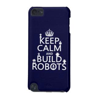 Coque iPod Touch 5G Maintenez les robots calmes et de construction