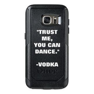 Coque OtterBox Samsung Galaxy S7 Faites confiance que je vous peut danser -