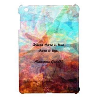 Coque Pour iPad Mini Citation inspirée de Gandhi au sujet de l'amour,