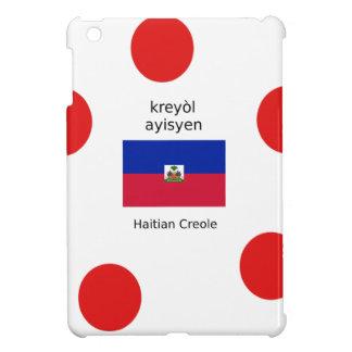 Coque Pour iPad Mini Drapeau haïtien et conception créole de langue