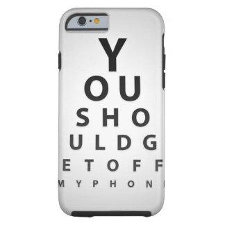 Coque Tough iPhone 6 Vous ne devriez pas le toucher