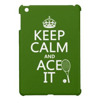 Coques Pour iPad Mini Gardez le calme et Ace le (le tennis) (dans toute