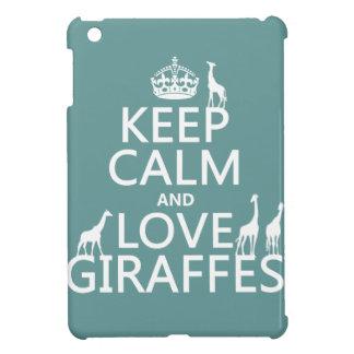 Coques Pour iPad Mini Gardez le calme et aimez les girafes (toute