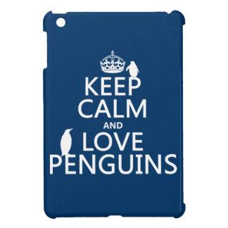 Coques Pour iPad Mini Gardez le calme et aimez les pingouins (toute