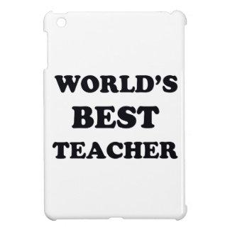 Coques Pour iPad Mini Le meilleur professeur du monde