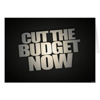 Coupez le budget maintenant carte de vœux