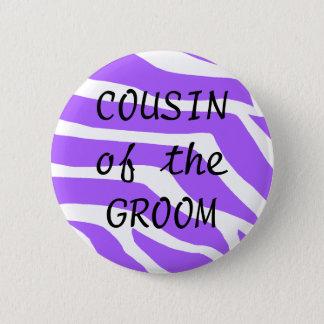 Cousin du marié badge rond 5 cm