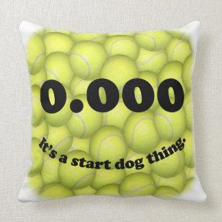 Coussin 0,000, le début parfait, c'est une chose de chien