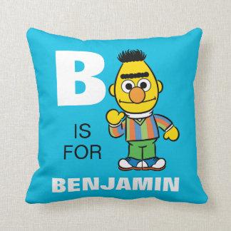 Coussin B est pour Bert que | ajoutent votre nom