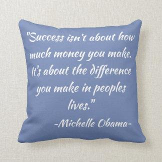 Coussin décoratif de citation de Michelle Obama