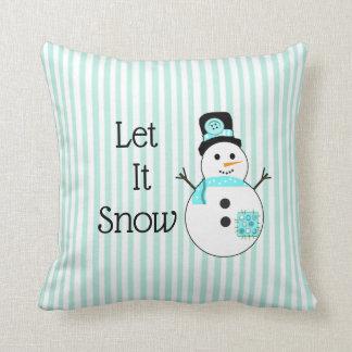 Coussin Laissez lui neiger bonhomme de neige Teal et