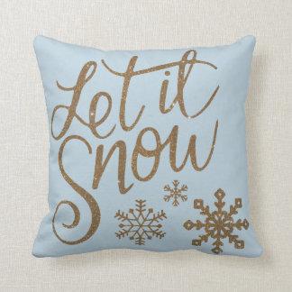 Coussin Laissez lui neiger des flocons de neige dans le