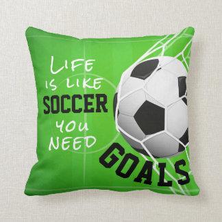 Coussin Le football aiment la vie, vous a besoin de buts