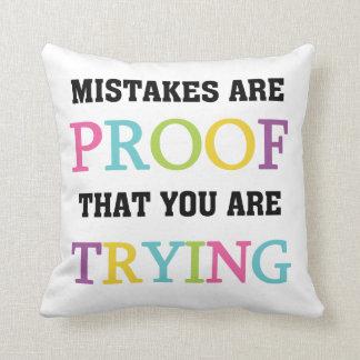 Coussin Les erreurs sont preuve que vous essayez