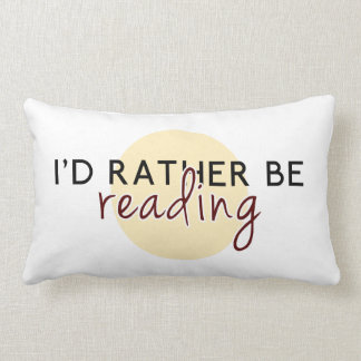 Coussin Rectangle Je lirais plutôt - pour des amoureux des livres