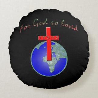 Coussins Ronds Dieu ainsi aimé